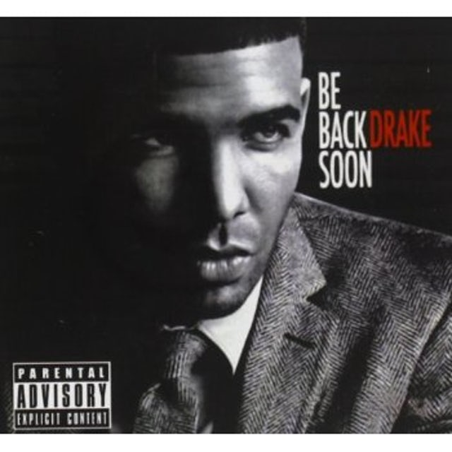 Drake BE BACK SOON CD