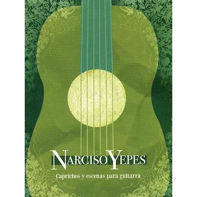 Narciso Yepes CAPRICHOS Y ESCENAS PARA GUITARRA CD