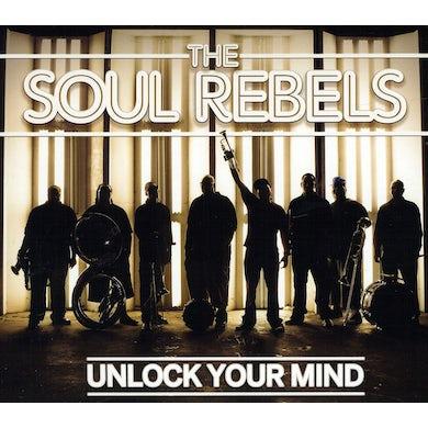 Soul Rebels UNLOCK YOUR MIND CD