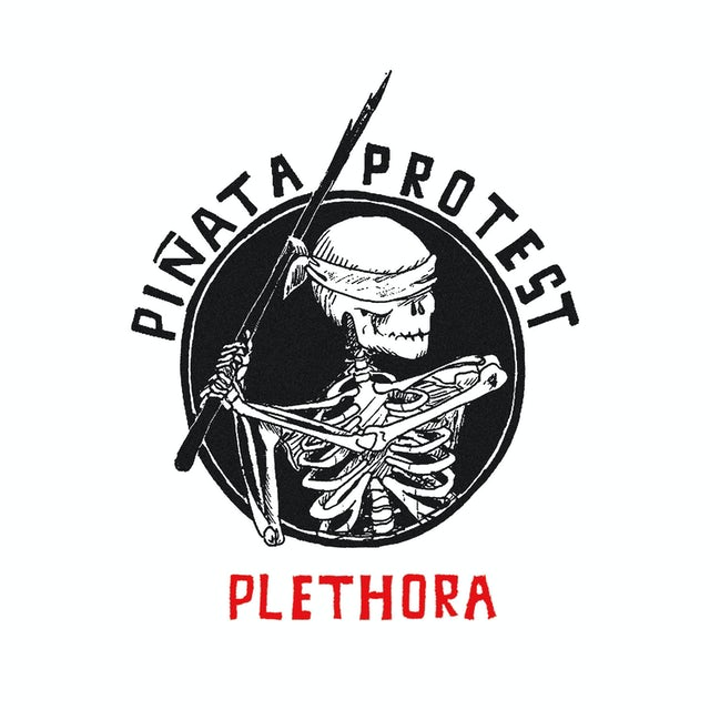 Pinata Protest PLETHORA RELOADED CD