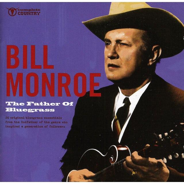 Bill Monroe FATHER OF BLUEGRASS CD