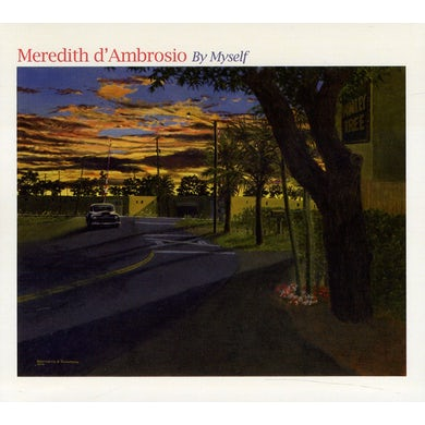 Meredith d'Ambrosio BY MYSELF CD