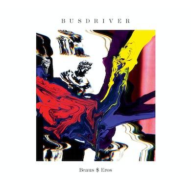 Busdriver BEAUS$EROS CD