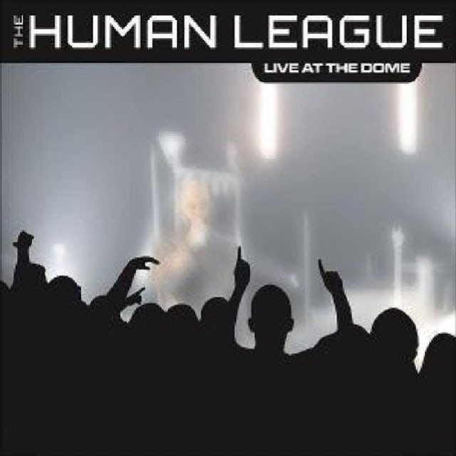 The Human League LIVE AT THE DOME CD