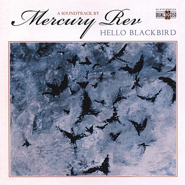 Mercury Rev HELLO BLACKBIRD CD