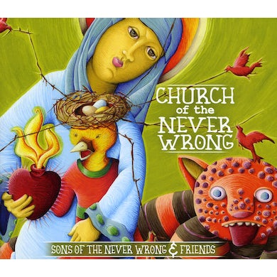 Sons of the Never Wrong CHURCH OF THE NEVER WRONG CD