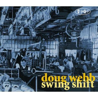 Doug Webb SWING SHIFT CD