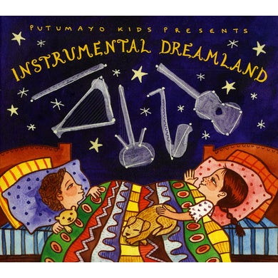 Putumayo Kids Presents INSTRUMENTAL DREAMLAND CD