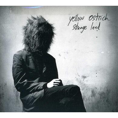 Yellow Ostrich  STRANGE LAND CD