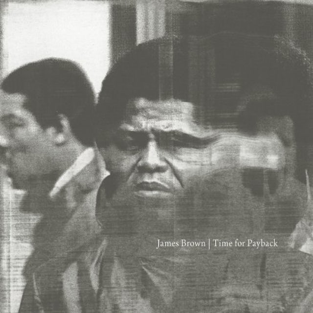 James Brown TIME FOR PAYBACK Vinyl Record - 180 Gram Pressing