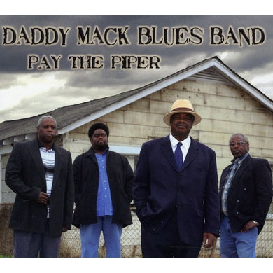 Daddy Mack Blues Band PAY THE PIPER CD