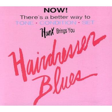 Hunx HAIRDRESSER BLUES CD