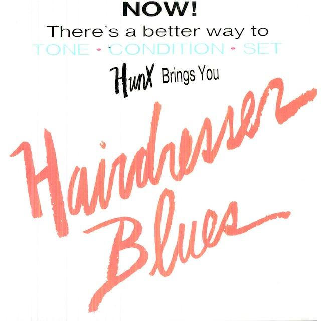 Hunx HAIRDRESSER BLUES Vinyl Record