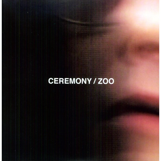 Ceremony ZOO Vinyl Record