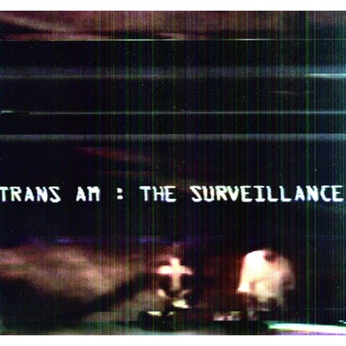 Trans Am SURVEILLANCE Vinyl Record
