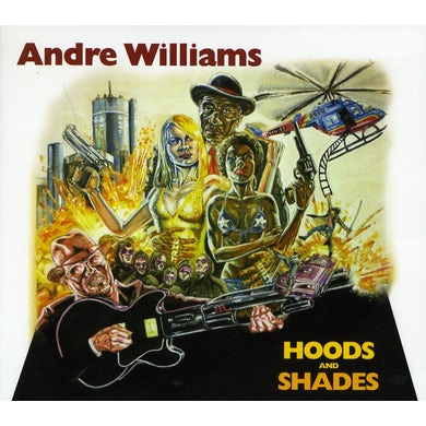 Andre Williams HOODS & SHADES CD
