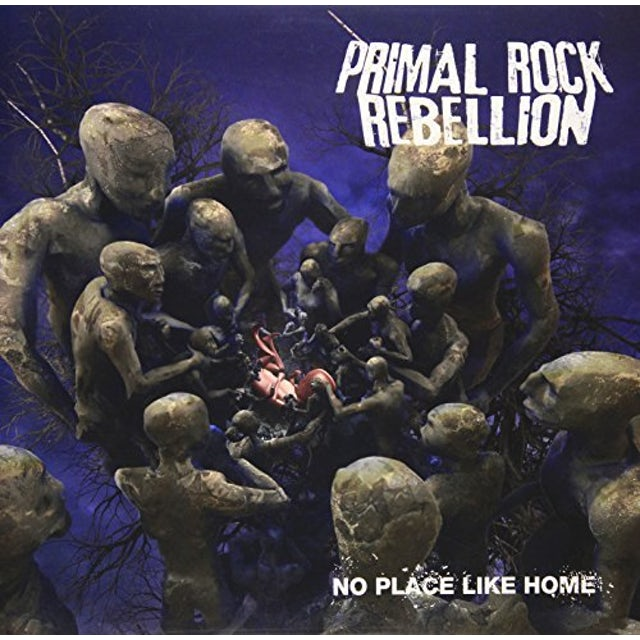 Primal Rock Rebellion NO PLACE LIKE HOME / BRIGHT AS A FIRE CD