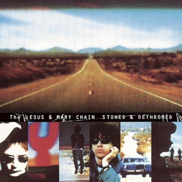 The Jesus and Mary Chain STONED & DETHRONED Vinyl Record