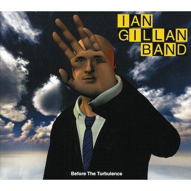 Ian Gillan BEFORE THE TURBULENCE CD