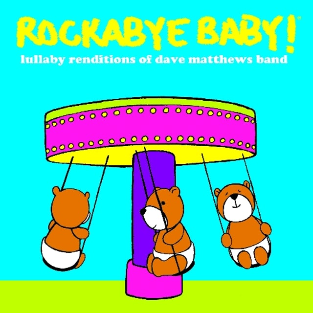 Rockabye Baby LULLABY RENDITIONS OF DAVE MATTHEWS BAND CD