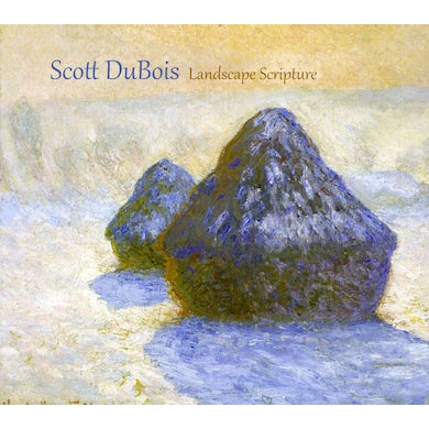Scott Dubois LANDSCAPE SCRIPTURE CD