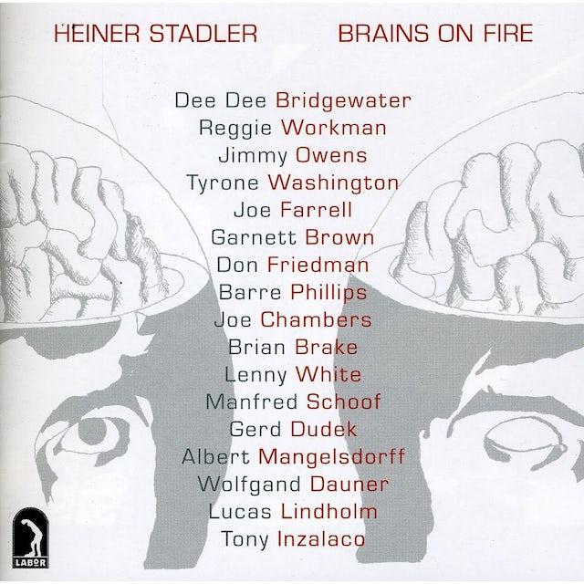 Heiner Stadler BRAINS ON FIRE CD