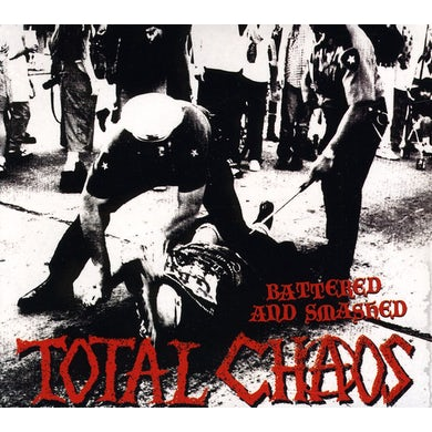 Total Chaos BATTERED & SMASHED CD
