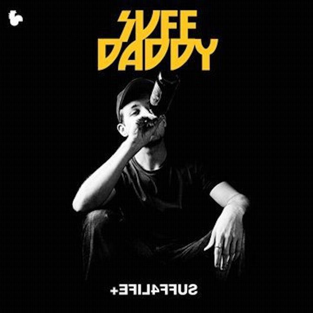 Suff Daddy EFIL4FFUS Vinyl Record
