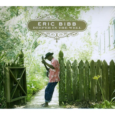 Eric Bibb DEEPER IN THE WELL CD