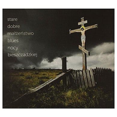 Stare Dobre Malzenstwo BLUES NOCY BIESZCZADZKIEJ CD