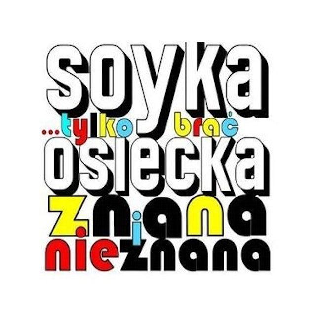Stanislaw Soyka TYLKO BRAC: OSIECKA ZNANA & NIEZNANA CD