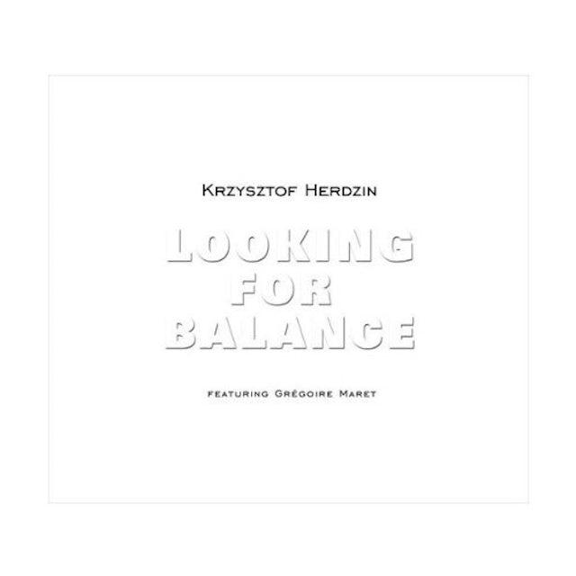 Krzysztof Herdzin LOOKING FOR BALANCE CD