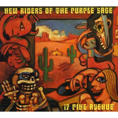 New Riders Of The Purple Sage 17 PINE AVENUE CD