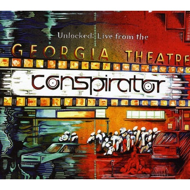 Conspirator UNLOCKED-LIVE FROM THE GEORGIA THEATER CD