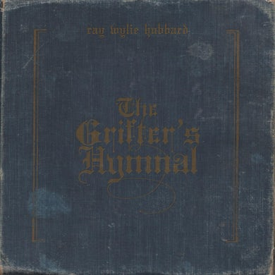 Ray Wylie Hubbard GRIFTER'S HYMNAL CD