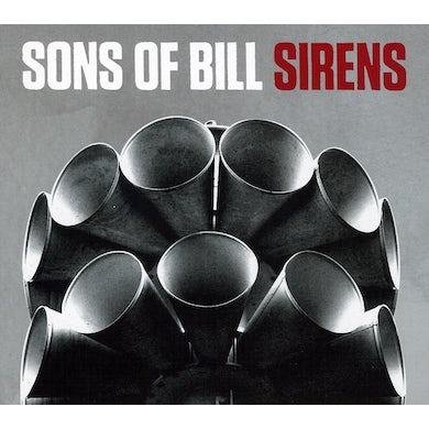 Sons Of Bill SIRENS CD