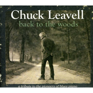 Chuck Leavell BACK TO THE WOODS: TRIBUTE TO PIONEERS OF BLUES CD