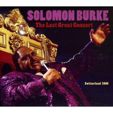 Solomon Burke LAST GREAT CONCERT CD