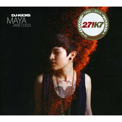 MAYA JANE COLES - DJ KICKS CD