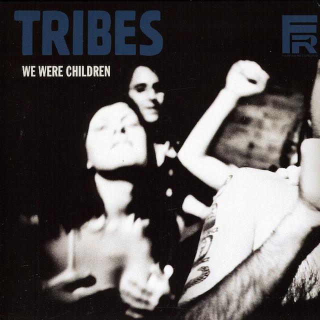 Tribes WE WERE CHILDREN Vinyl Record