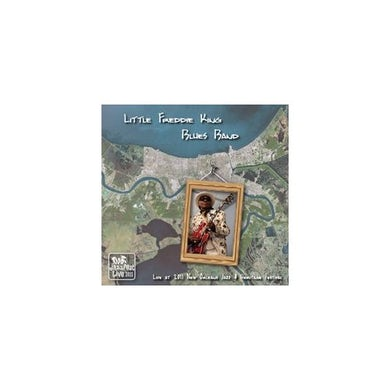 Little Freddie King LIVE AT JAZZFEST 2011 CD