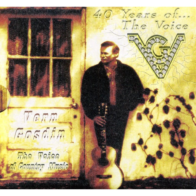 Vern Gosdin 40 YEARS OF THE VOICE CD