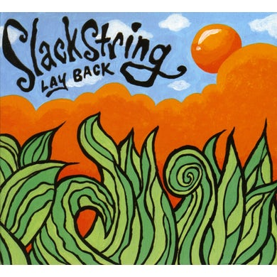 Slackstring LAY BACK CD