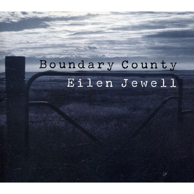 Eilen Jewell BOUNDARY COUNTY CD