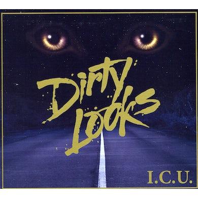 Dirty Looks I.C.U. CD