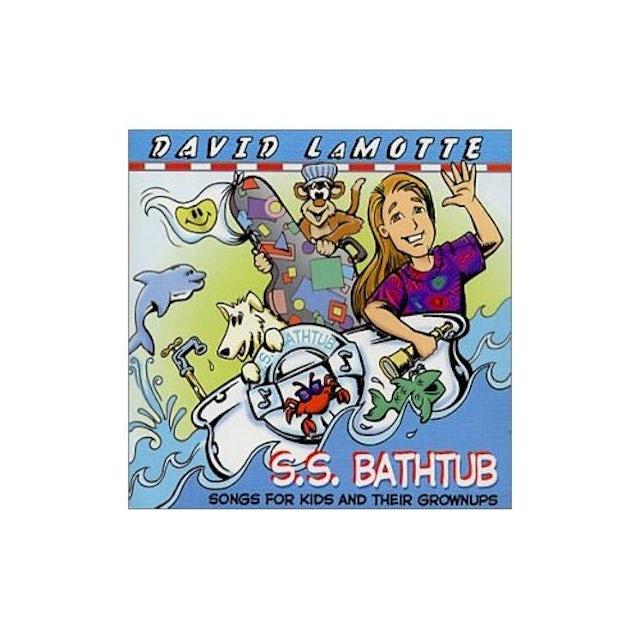 David LaMotte S.S. BATHTUB: SONGS FOR KIDS AND THEIR GROWNUPS CD