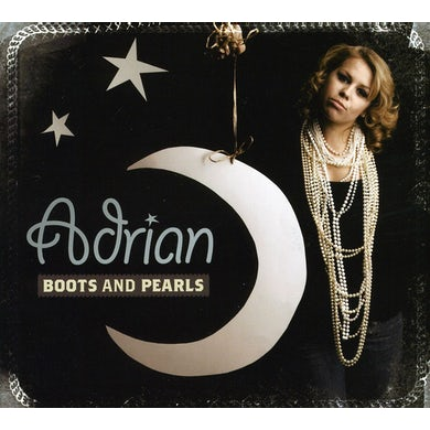 Adrian BOOTS AND PEARLS CD