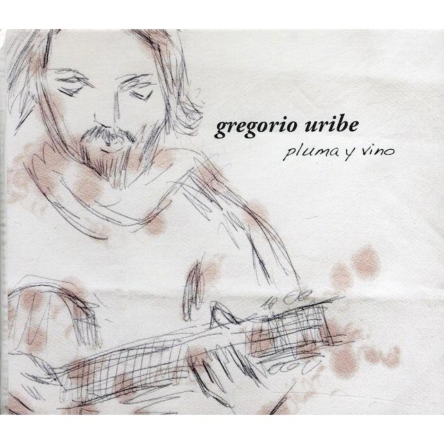 Gregorio Uribe PLUMA Y VINO CD