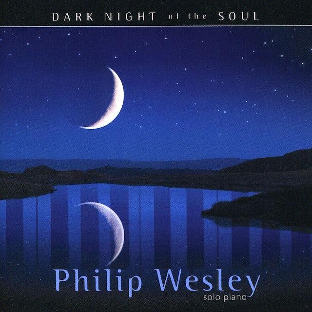 Philip Wesley DARK NIGHT OF THE SOUL CD