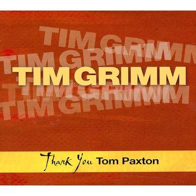 Tim Grimm THANK YOU TOM PAXTON CD